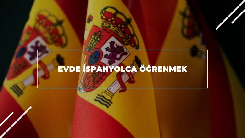 Evde İspanyolca Öğrenmek