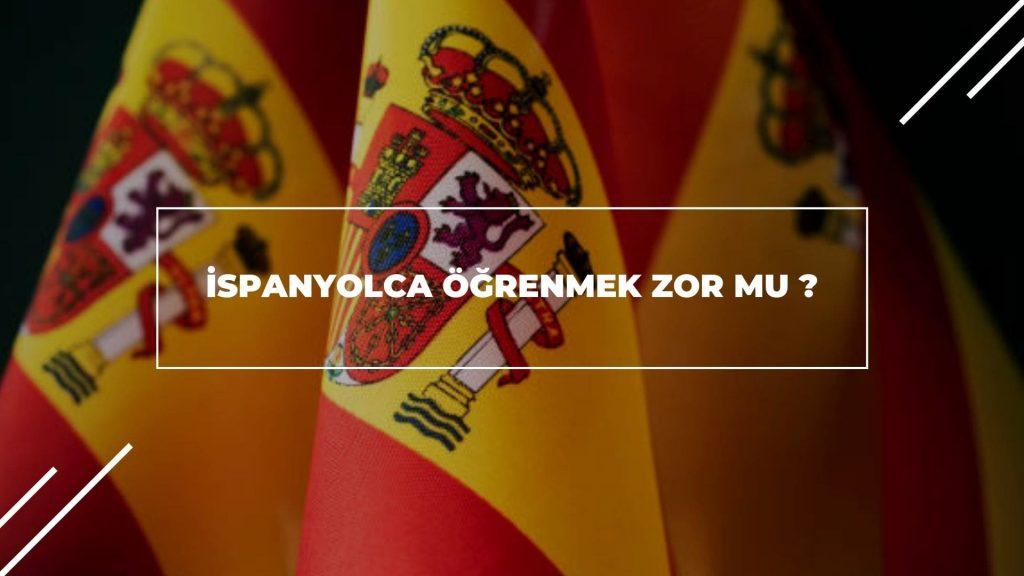 İspanyolca Öğrenmek Zor Mu