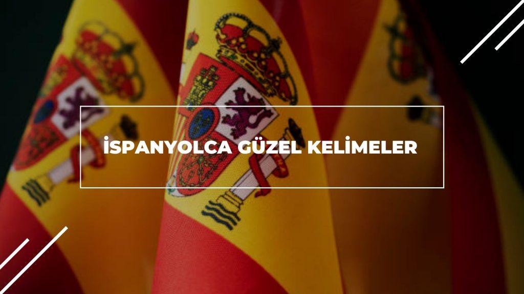 İspanyolca Güzel Kelimeler